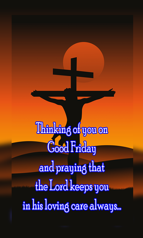 Good Friday And Easter Greetings