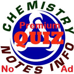 Premium Chemistry Quiz App - ChemistryNotesInfo App Ranking and Store Data  | App Annie