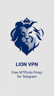 Lion VPN - MTproto Proxy for Telegram App Ranking and Store